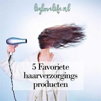 5 Favoriete haarverzorgingsproducten