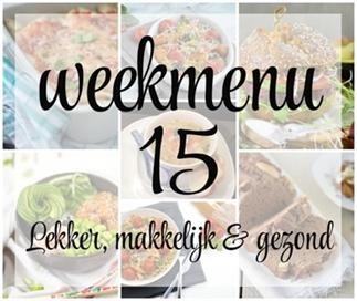 Lekker, makkelijk en gezond weekmenu - week 15