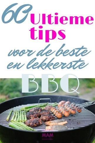 60 Ultieme tips voor de beste en lekkerste BBQ