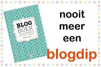 Nooit meer een blogdip!