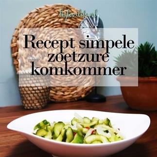Recept simpele zoetzure komkommer