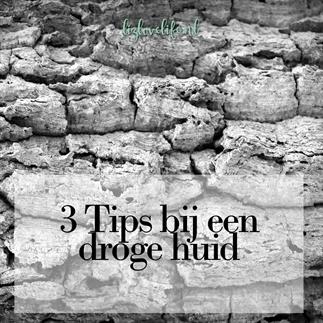 3 TIPS BIJ EEN DROGE HUID
