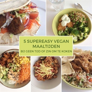 5 supereasy vegan maaltijden