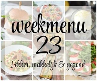 Lekker, makkelijk en gezond weekmenu – week 23