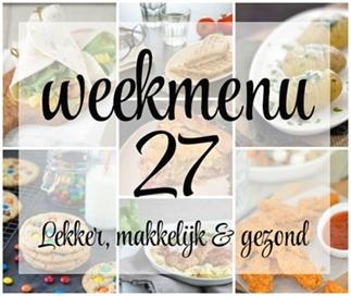 Lekker, makkelijk en gezond weekmenu – week 27