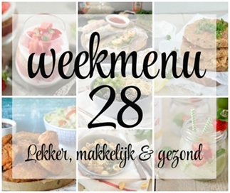 Lekker, makkelijk en gezond weekmenu – week 28