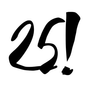 25 und fabelhaft!