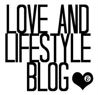 Love and Lifestyle Blog