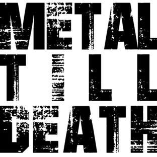 Metal Till Death