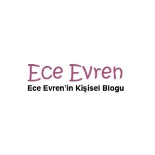 Ece Evren- Kişisel Blog
