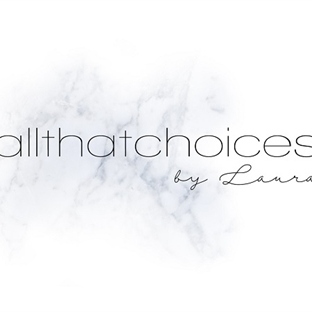 allthatchoices by Laura