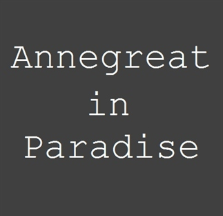 { Annegreat in Paradise }