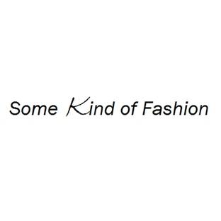 Some Kind of Fashion