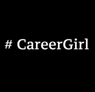 #CareerGirl