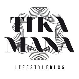 Tikamana - Lifestyleblog