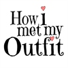 How I met my outfit